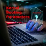Kernel Booting Parameters