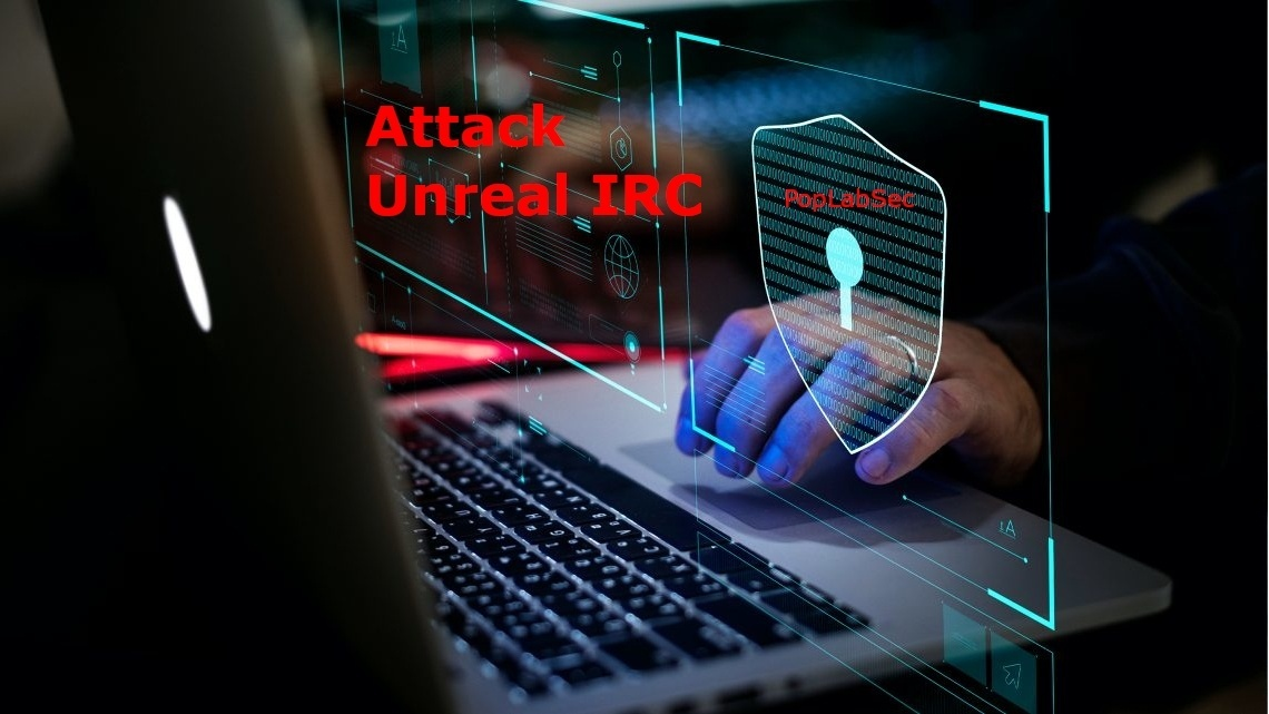 Attack Unreal IRC Server